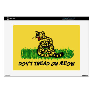 """Don't Tread on Meow Skins For 15"""" Laptops"""