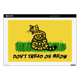 Don't Tread on Meow Skin For Laptop