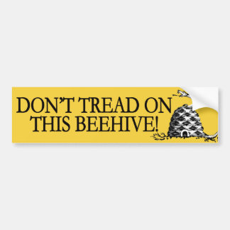 Don't Tread on This Beehive! Car Bumper Sticker