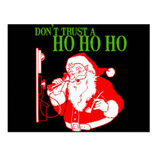 DON'T TRUST A HO HO HO --.png Post Cards