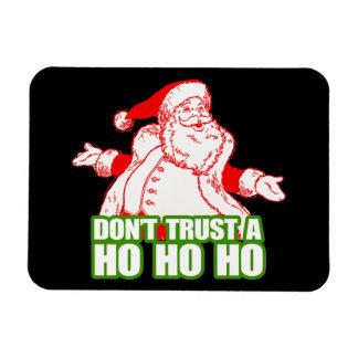 DON'T TRUST A HO HO HO.png Rectangular Photo Magnet