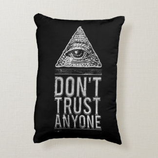 Don't trust anyone accent pillow