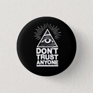 Don't Trust Anyone Pinback Button