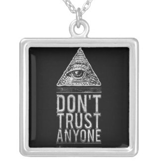 Don't trust anyone silver plated necklace