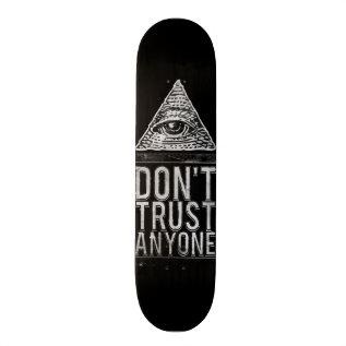 Don't Trust Anyone Skateboard Deck at Zazzle