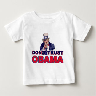 Don't Trust Obama Baby T-Shirt