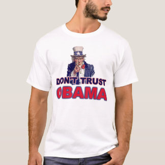 Don't Trust Obama T-Shirt