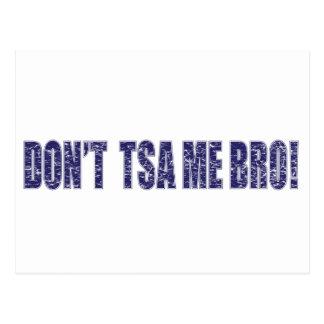 Don't-TSA-Me-BRO3 Postcard