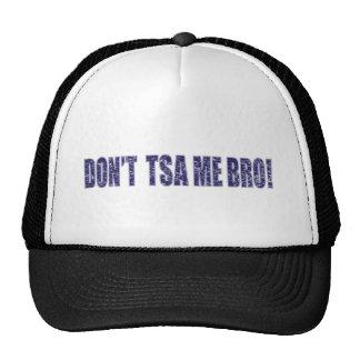 Don't-TSA-Me-BRO3 Trucker Hat