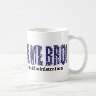 Don't-TSA-Me-BRO.xpng Coffee Mug