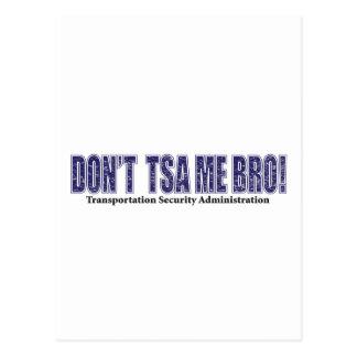 Don't-TSA-Me-BRO.xpng Postcard