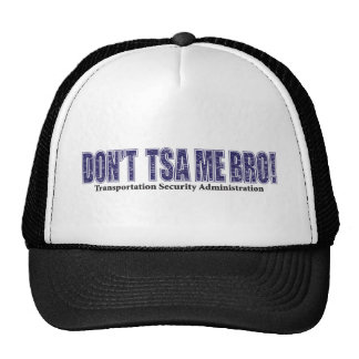 Don't-TSA-Me-BRO.xpng Trucker Hat