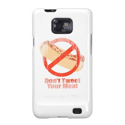Don't Tweet Your Meat- Faded.png Samsung Galaxy SII Case