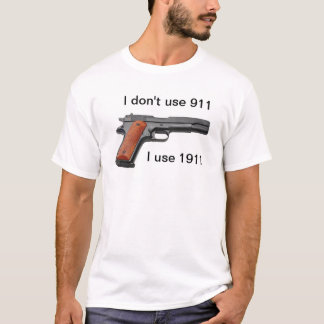Don't use 911 T-Shirt