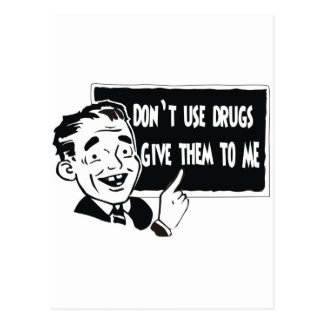 DON'T USE DRUGS POSTCARD