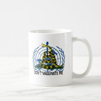 Don't Vaccinate Me Mug