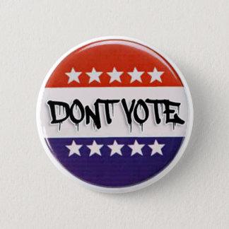 Don't Vote - Button