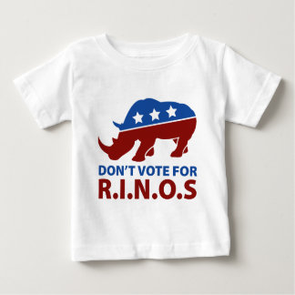Don't Vote for R.I.N.O.s Baby T-Shirt