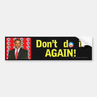 Don't Vote Obama again bumper sticker