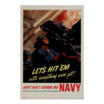 Don't Wait: Choose the Navy Poster