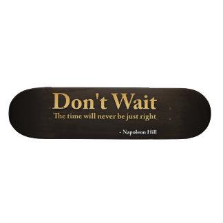 Don't Wait Skateboards