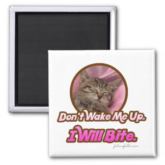 Don't Wake Me Up I'll Bite 2 Inch Square Magnet