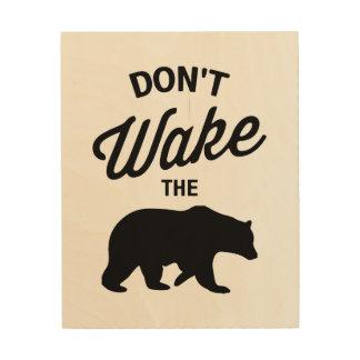 Don't wake the bear wood art