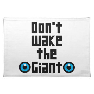 Don't wake the Giant Cloth Placemat