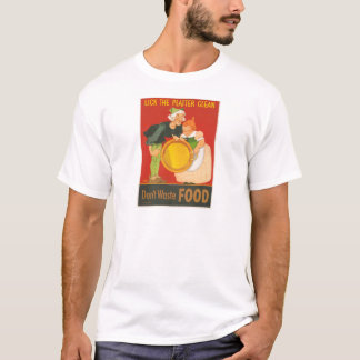 Don't waste food, lick the platter clean T-Shirt