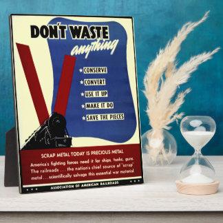 Don't Waste Scrap Metal Photo Plaque