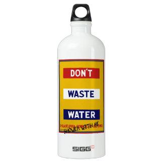 DON'T WASTE WATER ALUMINUM WATER BOTTLE