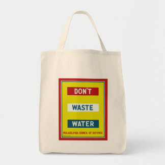 Don't Waste Water Grocery Tote Bag