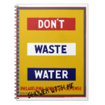 DON'T WASTE WATER SPIRAL NOTE BOOKS