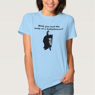 Don't Wish. BE. T-shirt