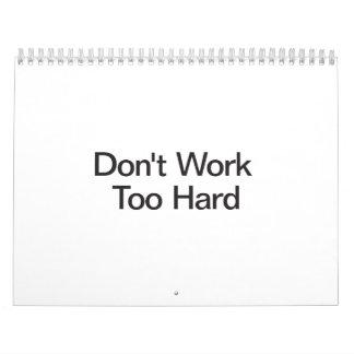 Don't Work Too Hard.ai Calendars