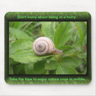 Don't worry about being in a hurry..... mouse pad
