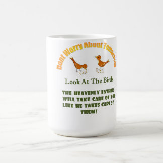 Dont Worry About Tomorrow Mug