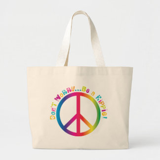 Don't Worry...Be a Hippie Jumbo Tote Bag
