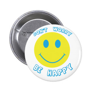 Don't worry be happy 2 inch round button
