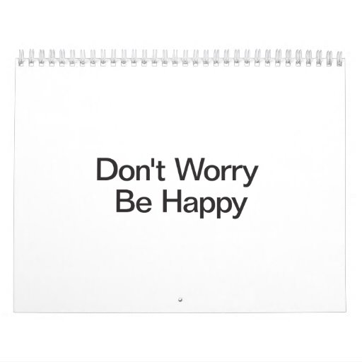 Don't Worry Be Happy.ai Wall Calendars