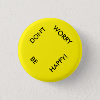 Don't Worry Be Happy Button