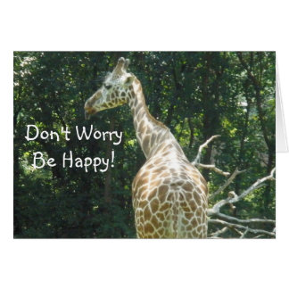 Don't Worry...Be Happy! Greeting Card