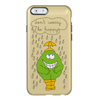Don't Worry Be Happy Funny Creature in Rain Incipio Feather® Shine iPhone 6 Case