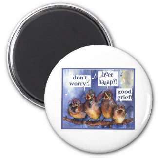don't worry be happy humor 2 inch round magnet
