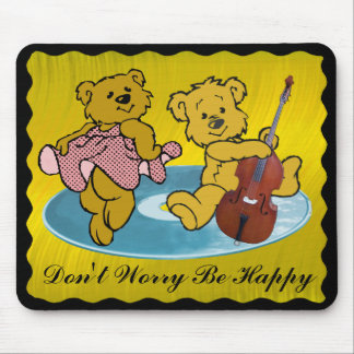 DON'T WORRY BE HAPPY-MOUSEPAD MOUSE PAD