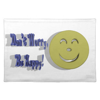 Don't Worry, Be Happy Placemats
