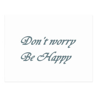 Dont worry be happy postcard