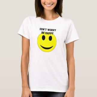 Don't Worry Be Happy Women's Basic T-Shirt