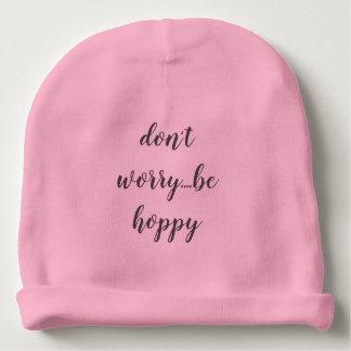don't worry...be hoppy baby beanie