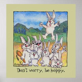 Don't worry, be hoppy. Custom Poster Print